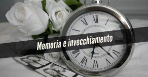 Memoria e invecchiamento