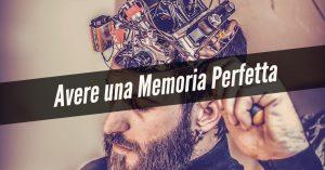 Avere una memoria perfetta