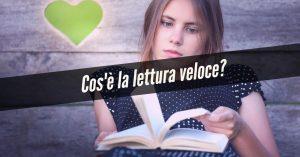 Cos'è la lettura veloce?