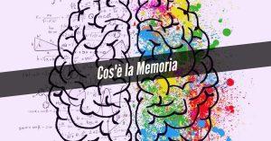 Cosa è la memoria?